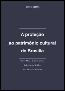 A proteção ao patrimônio cultural de Brasília
