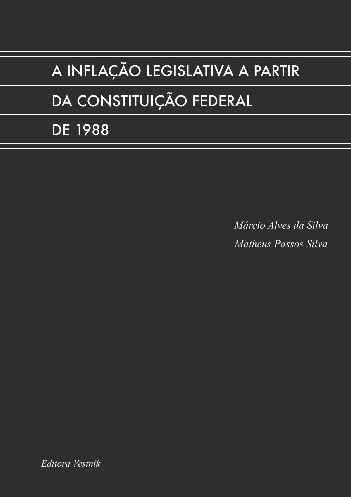A inflação legislativa a partir da Constituição Federal de1988