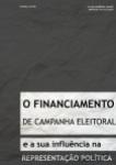 O financiamento de campanha eleitoral e sua influência na representação política