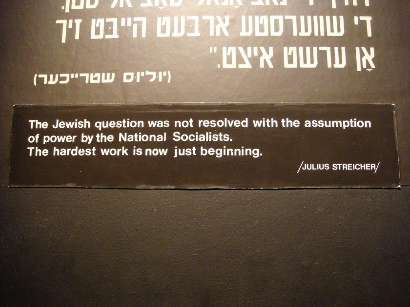 """""""A questão judaica não foi resolvida com a chegada ao poder dos nacional-socialistas. O trabalho mais difícil está apenas começando."""""""
