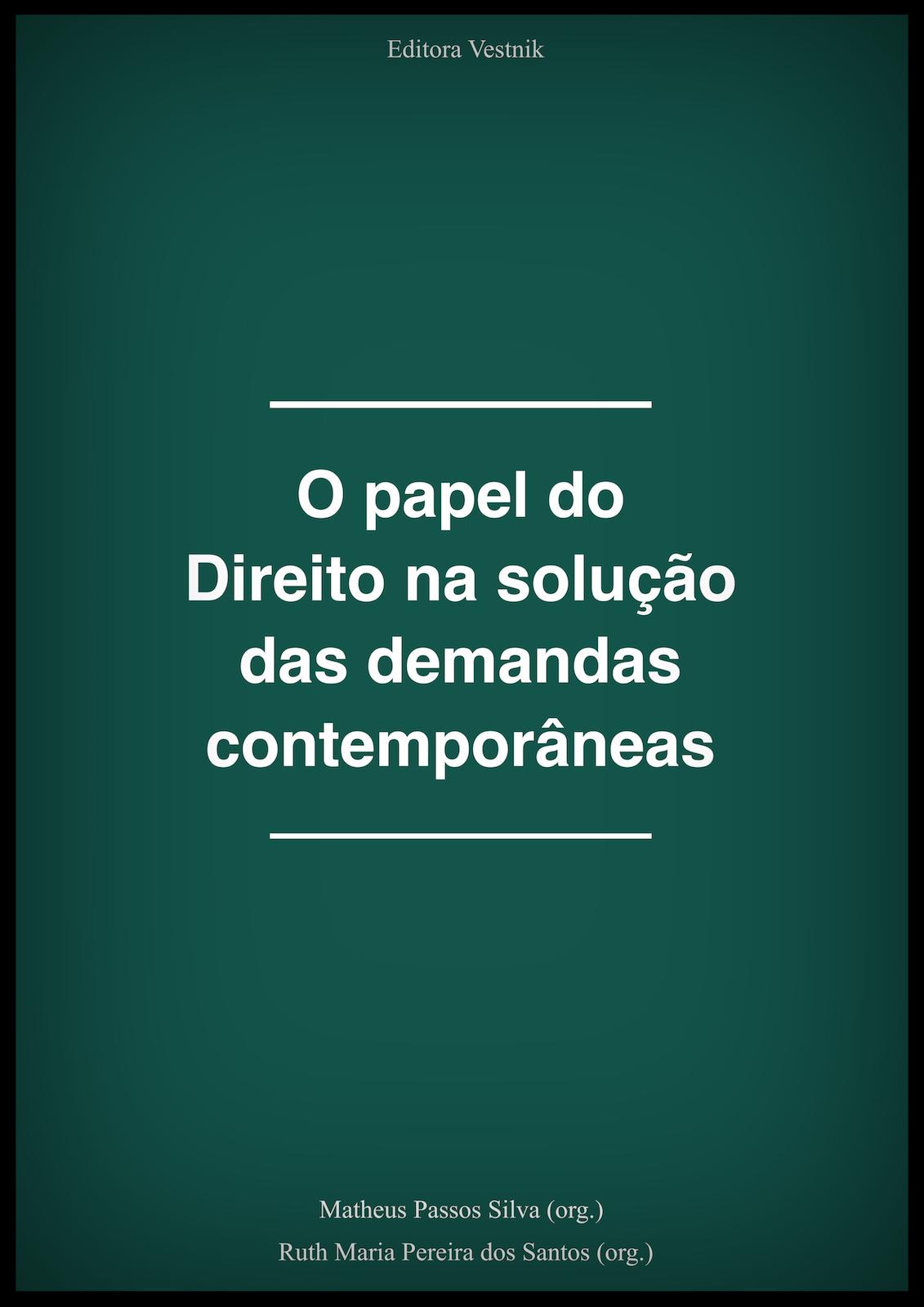 """Livro """"O papel do Direito na solução das demandas contemporâneas"""""""